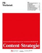 Content-Strategie - Kommunikationsplanung in der vernetzten Medienwelt (Print)