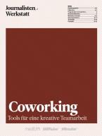 Coworking - Tools für eine kreative Teamarbeit