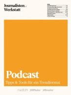 Podcast Tipps & Tools für ein Trendformat