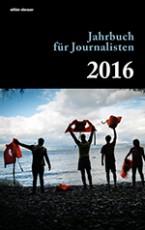 Jahrbuch für Journalisten 2016