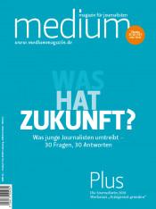 Einzelheft Medium Magazin für Journalisten Ausgabe 06/2018 (Print)