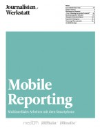 Mobile Reporting - Multimediales Arbeiten mit dem Smartphone (E-Paper)